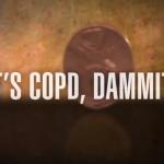 It's COPD - Dammit!